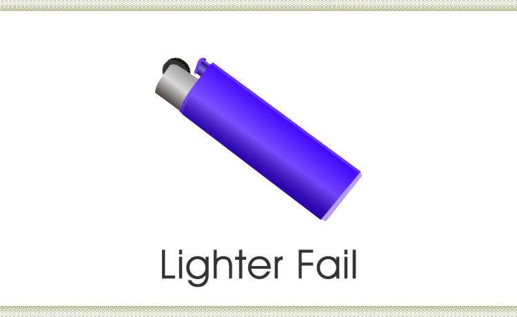 Lighter Fail