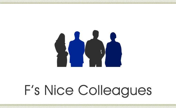 F's Nice Colleagues (Singlish Post)