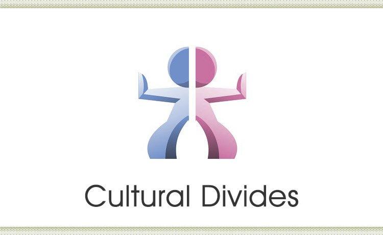 Cultural Divides