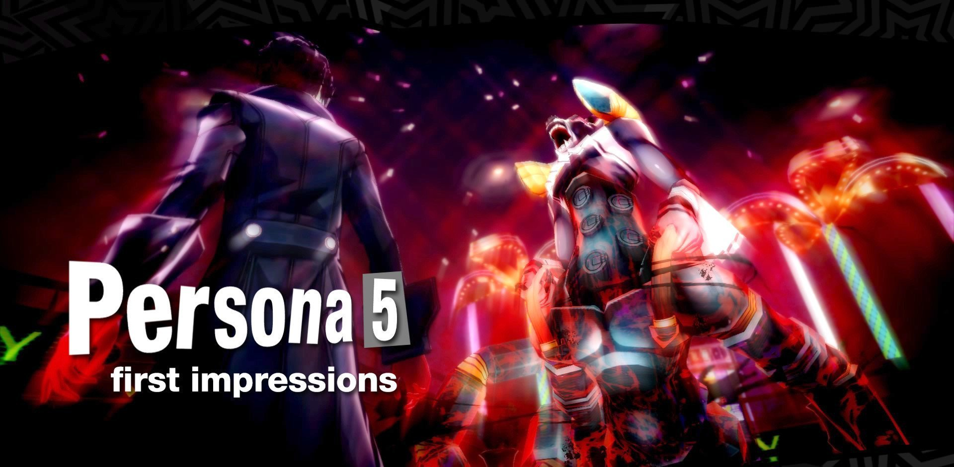 Persona 5: First Impressions