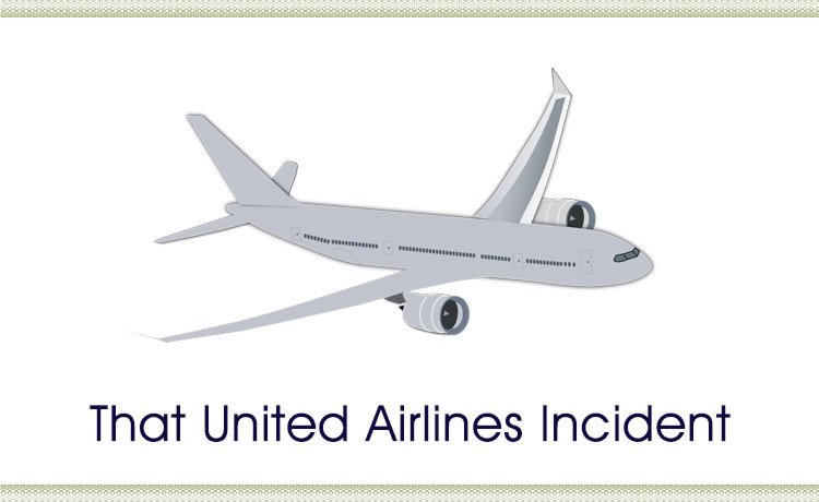 That United Airlines Incident