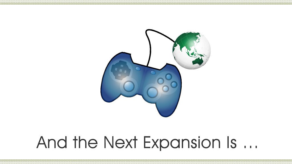 And the Next Expansion Is …